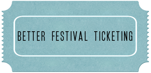Better Festival Ticketing